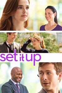 "Poster for the movie ""Set It Up"""