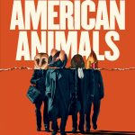 "Poster for the movie ""American Animals"""